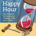 New Book Coming in October: Midlife Happy Hour