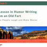 A Lesson in Humor Writing from an Old Fart