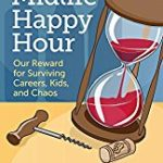 Midlife Happy Hour Receives  5-Star Review