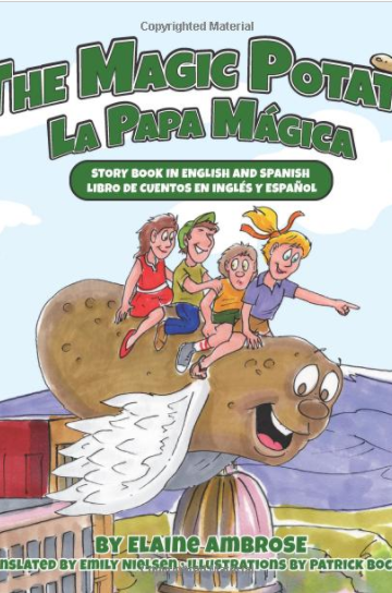 The Magic Potato / La Papa Mágica: Story book in English and Spanish / Libro de cuentos en Inglés y Español